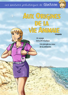 Aux origines de la vie animale: cover