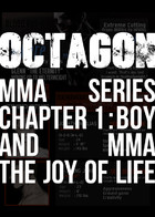 OCTAGON chapter.1 The Joy of Life : Volume 1