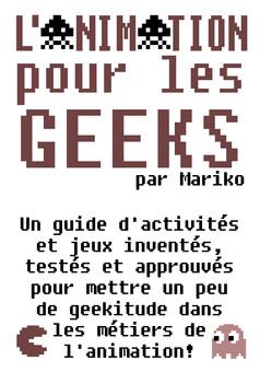 L'Animation pour les geeks : comic couverture