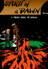 Spirit of a Dawn - Tome 1