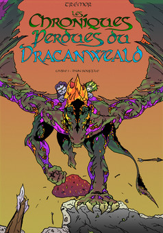 Chroniques du Dracanweald livre1 : comic couverture