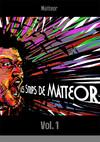 Les strips de Matteor
