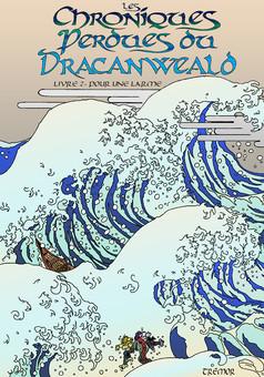 Chroniques du Dracanweald Livre2 : comic couverture