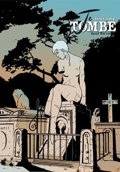 Je suis une Tombe : comic couverture