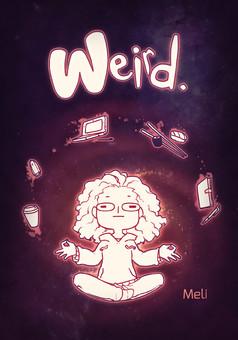Weird. : comic cover