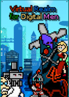 Virtual Realm for Digital Men: cover