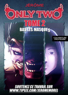 Only Two-TOME 2-Bas les masques: couverture