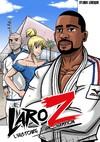 Larose:L'histoire d'un champion