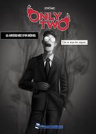 Only Two-La naissance d'un héros: couverture
