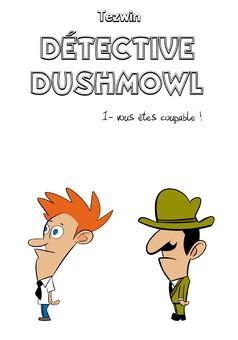 Détective Dushmowl : comic cover