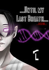 _Until my Last Breath_