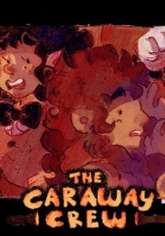 The Caraway Crew : comic cover