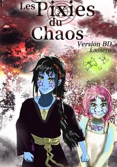 Les Pixies du Chaos (version BD) : manga couverture