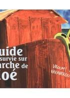 Guide de survie sur l'arche.: cover