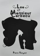 Léo et Monsieur Corbeau : Tome 1