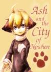 アッシュとどこでもない街