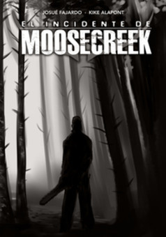 The Moosecreek Incident : comic cover