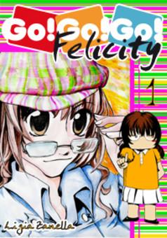 Go!Go!Go! Felicity : manga couverture
