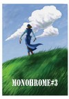 Monohrome #3