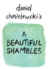 A Beautiful Shambles
