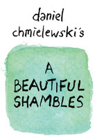 A Beautiful Shambles: cover