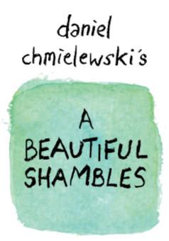 A Beautiful Shambles : comic cover