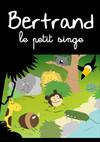 Bertrand le petit singe