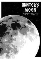Hunter`s Moon- First Hunt : Volume 1