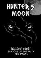 Hunter`s Moon- Second Hunt : Volumen 2