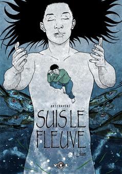 Suis le Fleuve : comic cover