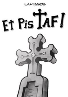 Et Pis Taf ! : comic couverture