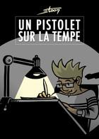 Un Pistolet Sur La Tempe : Volume 1